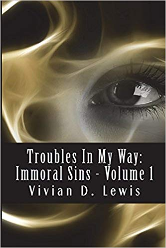 Troubles In My Way: Immoral Sins
