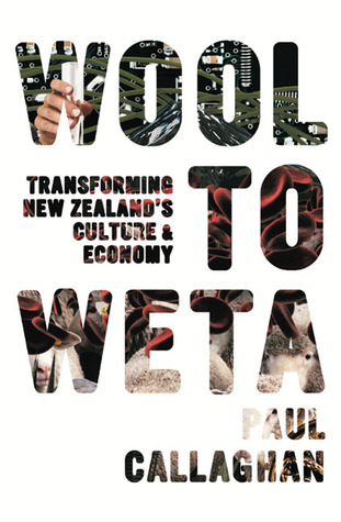 Wool to Weta: Transforming New Zealand's Culture and Economy