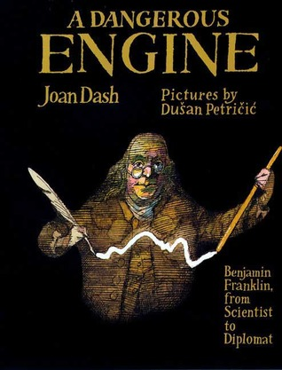 A Dangerous Engine: Benjamin Franklin, from Scientist to Diplomat