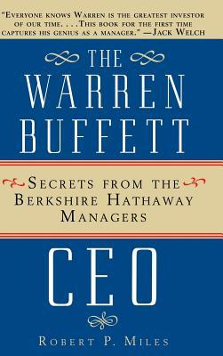 The Warren Buffet CEO: Secrets of the Berkshire Hathaway Managers
